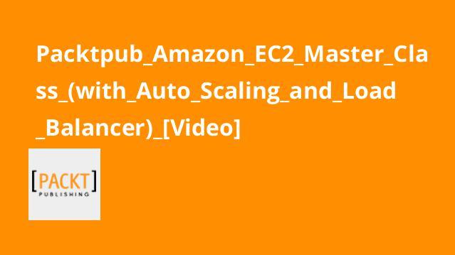آموزش کاملAmazon EC2 با مقیاس گذاری خودکار وLoad Balancer